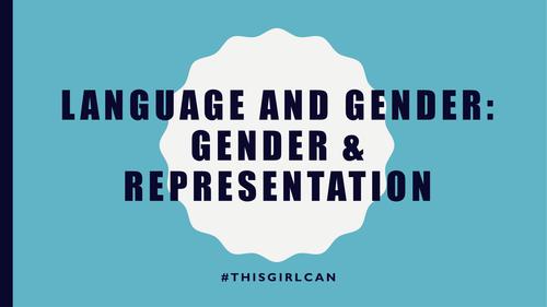 AQA AS Level English Language - Gender and Representation: #thisgirlcan