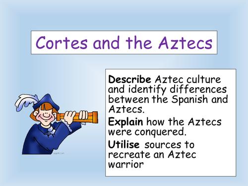 Cortes and the Aztecs: KS3 explorers