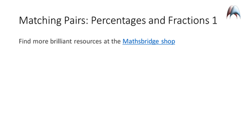 Matching Pairs - Percentages and Fractions