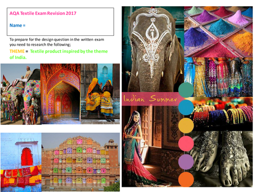AQA DT-Textiles 2017 - Exam pre-release - Theme ' A textile product inspired by India.'