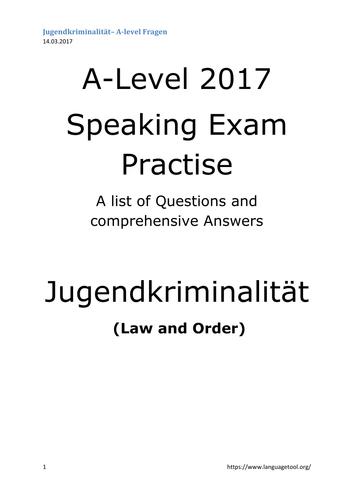 A2 German 2017 Speaking Test, 'Jugendkriminalität', LAW AND ORDER, Q+A