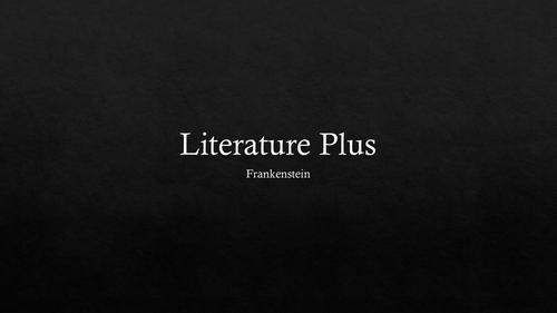 Literature Plus - Frankenstein