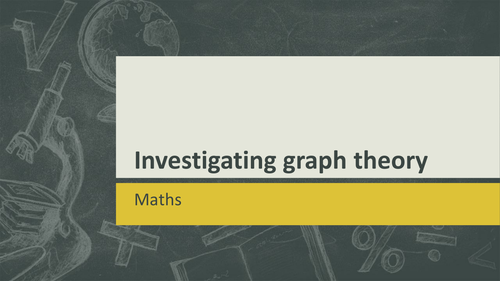 KS3/KS4/KS5 Maths (enrichment): Investigating graph theory and networks lesson