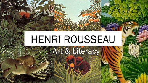 Creative Writing - Art & Literacy - Henri Rousseau