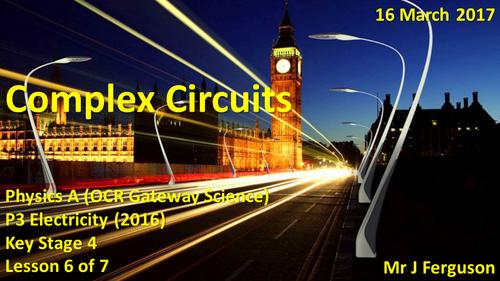 P3 L06 Complex Circuits