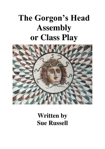 The Gorgon's Head Assembly or Class Play