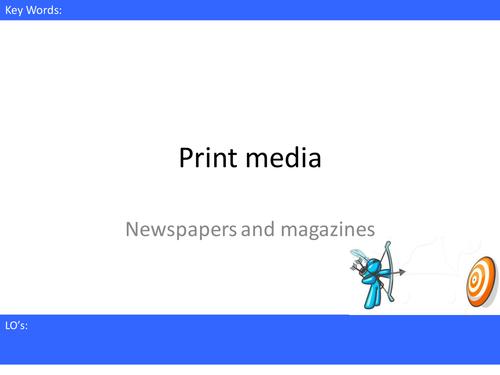 Media Studies - Print - Newspapers