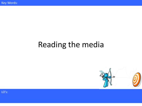 Media Studies - Reading the media