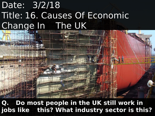 16. Causes Of Economic Change In The UK