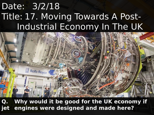 17. Moving Towards A Post-Industrial Economy In The UK