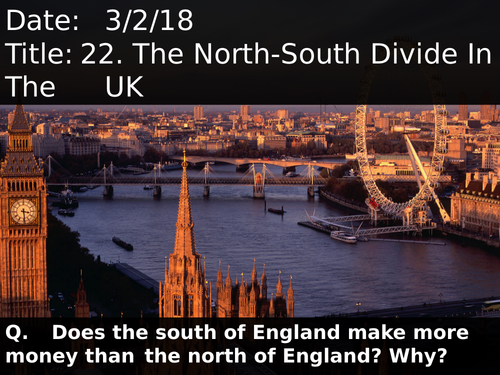 22. The North-South Divide In The UK
