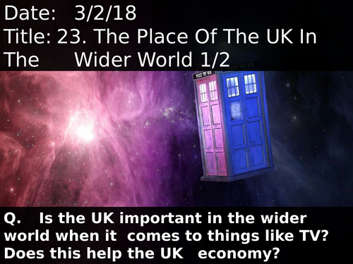 23. The Place Of The UK In The Wider World 1/2