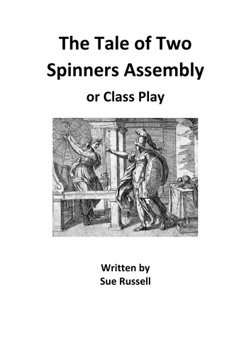Ancient Greek Myths Tale of Two Spinners Assembly or Class Play