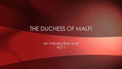 The Duchess of Malfi Act 1