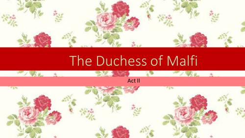 The Duchess of Malfi Act 2