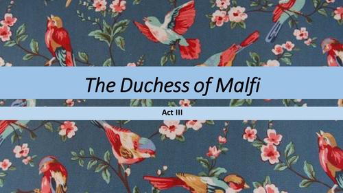 The Duchess of Malfi Act 3