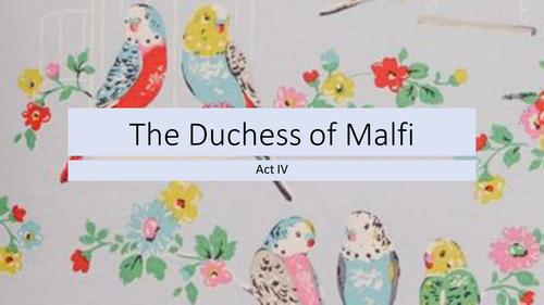 The Duchess of Malfi Act 4
