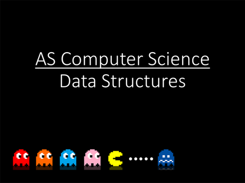 OCR - AS-Level - Computer Science - Data Structures