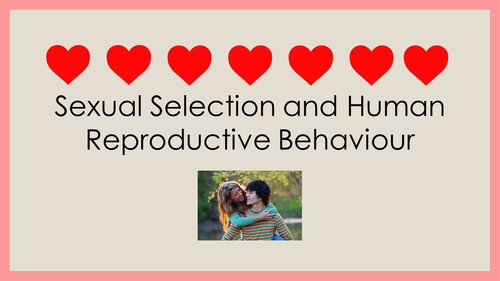 Sexual Selection and Human Reproductive Behaviour