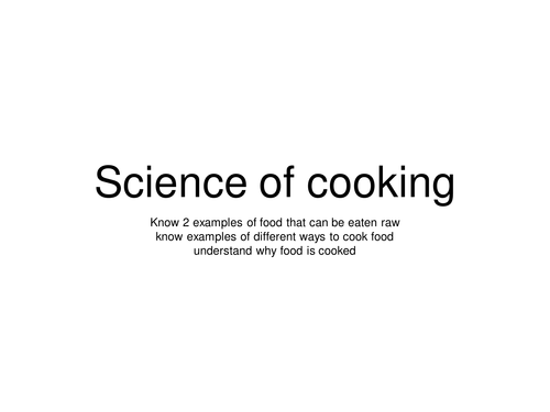 Food Lesson - science of cooking