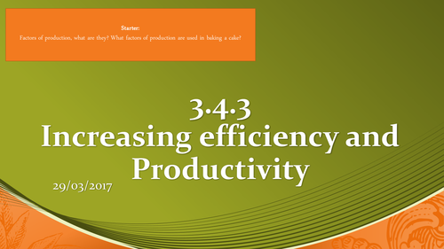 AQA - 3.4.3 - Increasing Efficiency and Productivity - Economies of Scale - Lesson 1