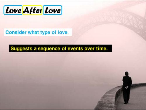 OCR GCSE J352/02 Literature Poetry (Love and Relationships) - 'Love After  Love' by Derek Walcott