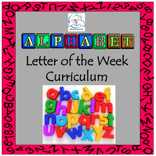 Alphabet Curriculum | Letter of the Week BUNDLE