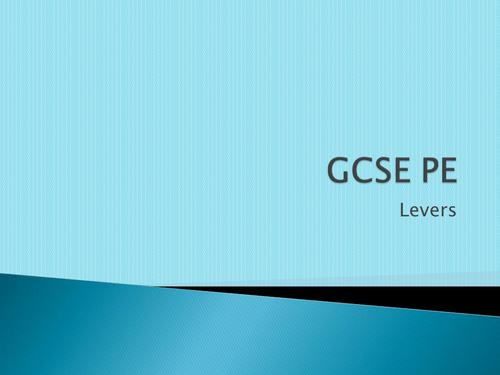 AQA GCSE PE 2016 - Lesson 16 Levers