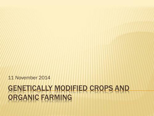 National 5 Geography: Development- GMOs and Organic Farming