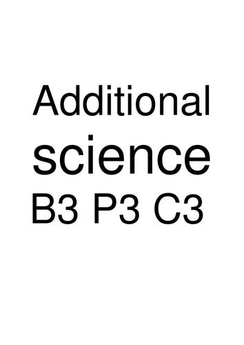 OCR B3,C3,P3 (Additonal Science) Revision Booklet