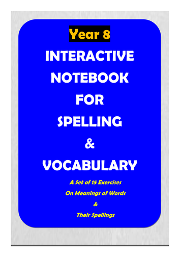 ACARA: Year 8 Interactive Notebook for Spelling & Vocabulary