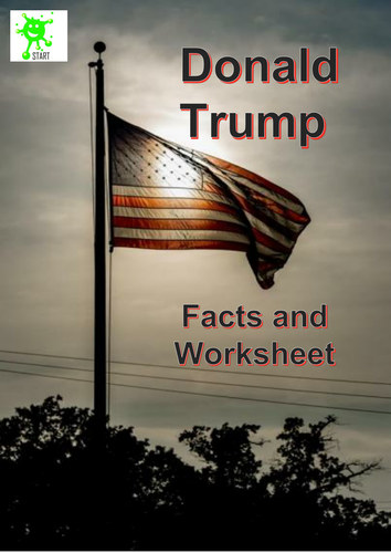 Donald Trump. Facts and worksheet