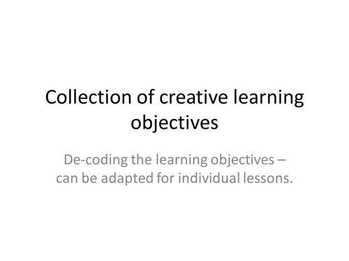 a small sample of creative learning objectives; de-coding using pictures and grids
