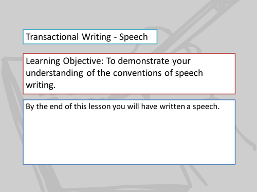 A Lesson onTransactional Writing: Speeches (based on EDUQAS Component 2B)