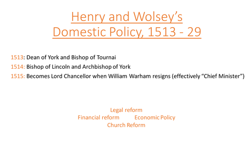 Henry VIII & Wolsey's Domestic Policy