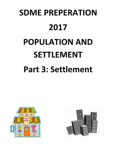 GCSE OCR B Geography SDME preparation booklet - part 3 settlement