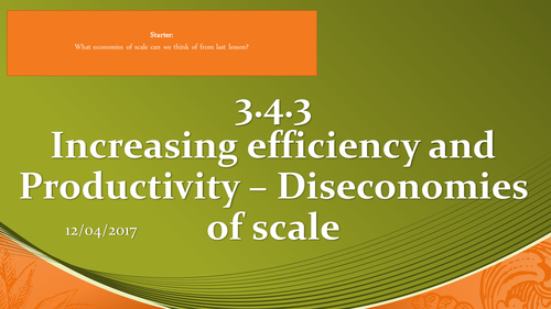 AQA - 3.4.3 - Increasing Efficiency and Productivity - Disconomies of Scale - Lesson 2
