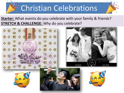 Lesson 5 Christian Celebrations - Topic 'Living the Christian Life' Edexcel