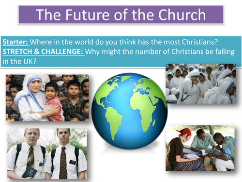 Lesson 6 The Future of the Church - Topic: 'Living the Christian Life' Edexcel