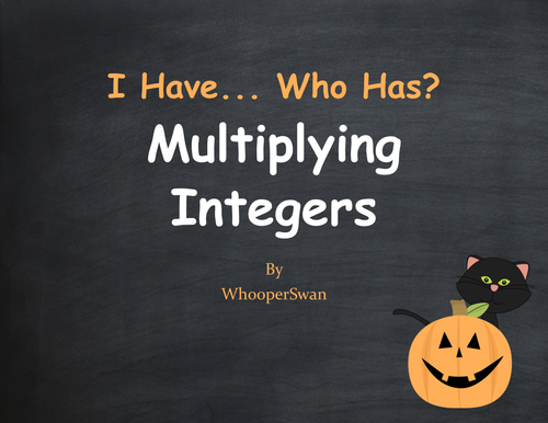 Halloween Math: I Have, Who Has - Multiplying Integers