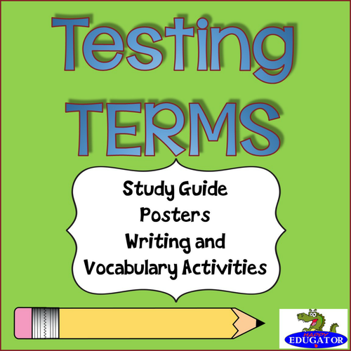 TEST PREP Test Terms - Study Guide, Posters, Writing Sheet, I Have Who Has