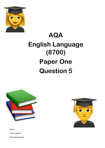AQA ENGLISH LANGUAGE (8700)  REVISION PACK PAPER 1 QUESTION 5