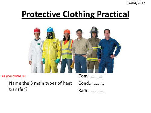 Heat Transfer lesson 6 - Protective clothing
