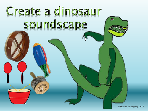 Compose and move to the sounds of dinosaurs . Non specialist