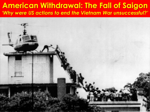 The end of the Vietnam War: The Fall of Saigon