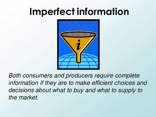 Imperfect information (as Market failure)