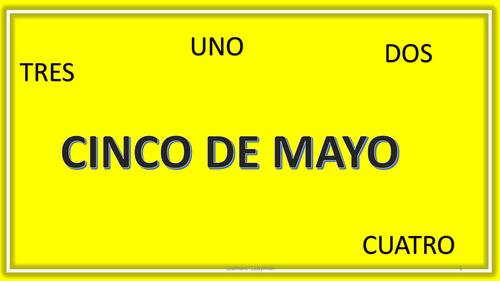 Spanish Days - cinco de mayo
