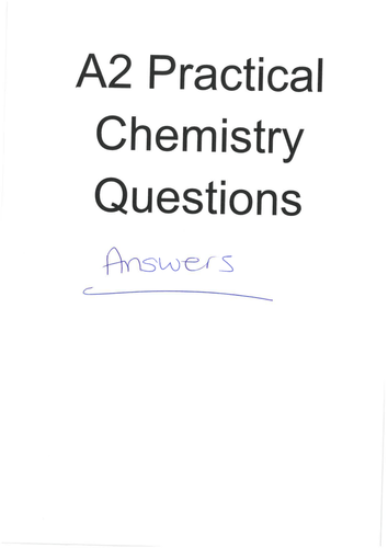 A2 Practical Chemistry Practice Questions (AQA) by