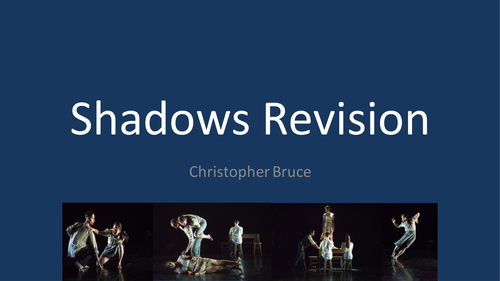 Shadows PowerPoint and Resources GCSE Dance