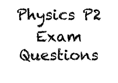 P2 AQA GCSE Past Exam Questions